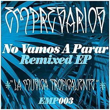No Vamos A Parar Remixed EP