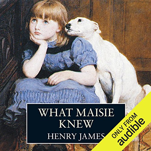 What Maisie Knew audiobook cover art