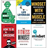 How money works, life leverage, mindset with muscle, how to be f*cking awesome, fitness mindset and mindset carol dweck set 6 books collection set