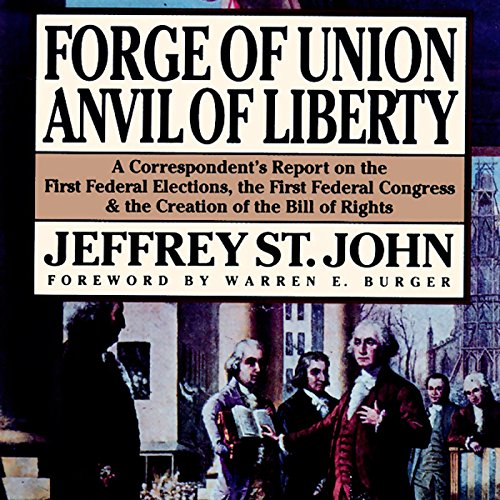 Forge of Union, Anvil of Liberty audiobook cover art
