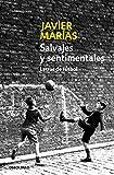 Salvajes y sentimentales: Letras de fútbol (Contemporánea)