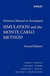 Solutions Manual to Accompany Simulation and the Monte Carlo Method (Wiley Series in Probability and Statistics)