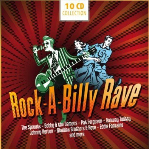 Rock-A-Billy Rave - 200 Original Recordings