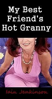 My Best Friend's Hot Granny