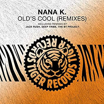 Old's Cool (Remixes)
