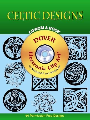 Celtic Designs CD-ROM and Book (Dover Electronic Clip Art)