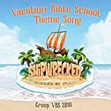 Shipwrecked Vacation Bible School Theme Song (Group Vbs 2018)
