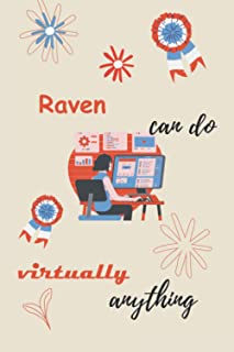 Raven can do virtually anything: personalized name Raven Notebook / Raven Journal / Funny Gift for Women & Girls|| Elegant...