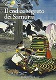 Hagakure. Il codice segreto dei samurai (Le vie dell'armonia)