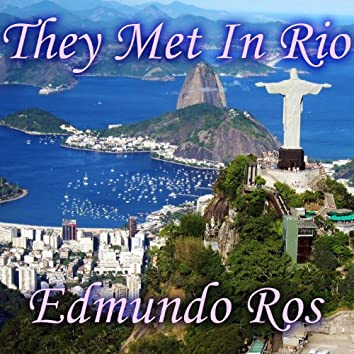 They Met in Rio
