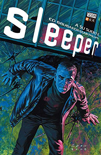 Sleeper O.C.: Sleeper núm. 01 (de 4): A su suerte