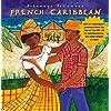Putumayo Presents: French Caribbean