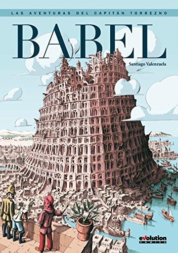 Las Aventuras Del Capitán Torrezno. Babel
