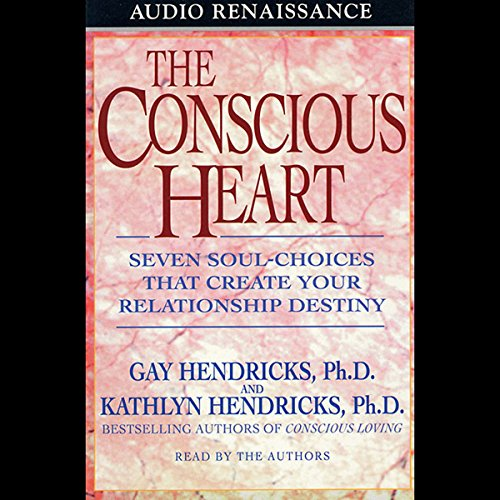 The Conscious Heart audiobook cover art