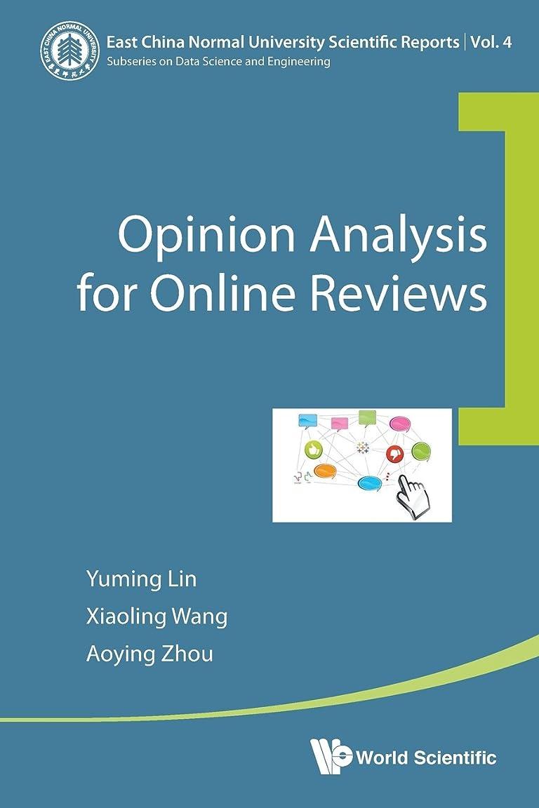 溶かす難民サイドボードOpinion Analysis for Online Reviews (East China Normal University Scientific Reports)