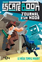 Journal d'un Noob - Escape book - Le méga temple maudit (French Edition)
