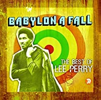 Babylon a Fall by LEE PERRY