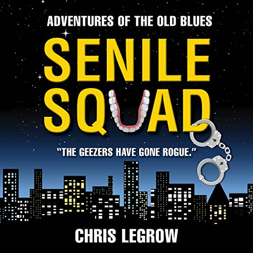 Senile Squad audiobook cover art