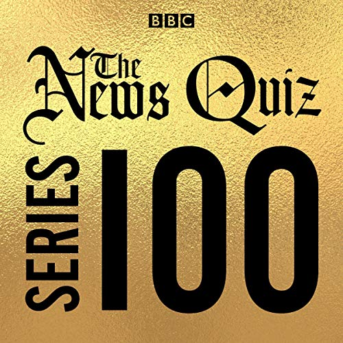 The News Quiz: Series 100 cover art