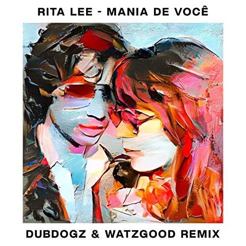 Rita Lee, Dubdogz & Watzgood