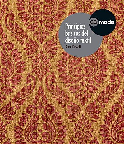 Principios básicos del diseño textil (GGmoda) (Spanish Edition)