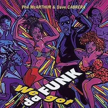 We Got Da Funk