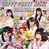 HAPPY PARTY NIGHT 歌詞
