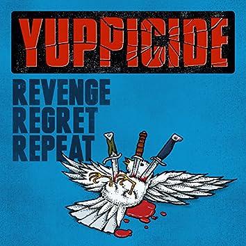 Revenge Regret Repeat