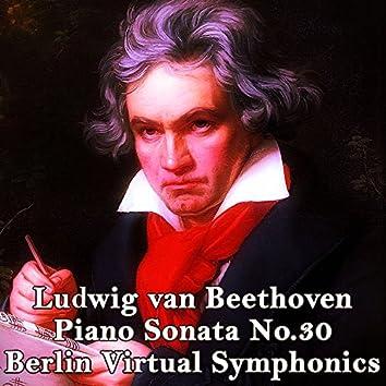 Ludwig Van Beethoven, Piano Sonata No. 30