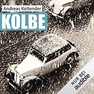 Kolbe                   By:                                                                                                                                 Andreas Kollender                               Narrated by:                                                                                                                                 Peter Lontzek                      Length: 11 hrs and 34 mins     Not rated yet     Overall 0.0