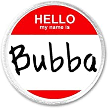 Hello My Name is Bubba - Circle Sew/Iron On Patch - Badge Hi Label