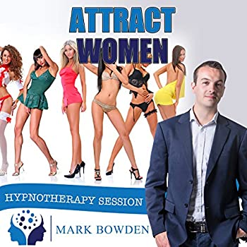 Attract Women Self Hypnosis CD / MP3 and APP  3 IN 1 PURCHASE!  - Become More Attractive to Women & Feel More Relaxed When Meeting New People - Get More Dates & Find Romance
