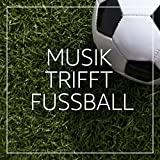 Musik trifft Fußball