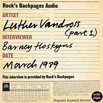Luther Vandross Interviewed By Barney Hoskyns - Part 1