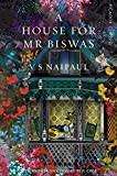A House for Mr Biswas: Picador Classic - Sir V. S. Naipaul