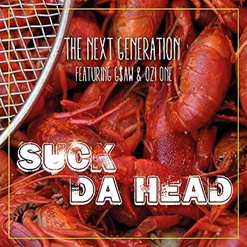 Suck da Head