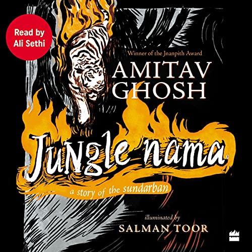 Jungle Nama Audiobook By Amitav Ghosh cover art