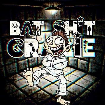 Bat Shit Crazie (feat. Millionaire Mobby & NinaN9ne Milli)