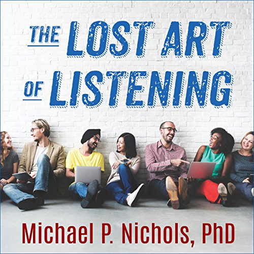 The Lost Art of Listening, Second Edition audiobook cover art