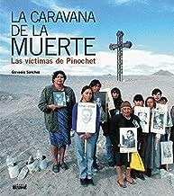 La caravana de la muerte: Las víctimas de Pinochet (Spanish Edition)