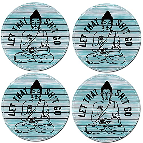 let That go Funny Buddha Coasters for Drinks with PU Backing, Coffee Drinks Tea Lover Yoga Studio Housewarming Gifts Apartment Living Room Kitchen Room Bar Coffee Counter Decor