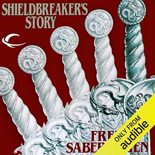 Shieldbreaker's Story Audiobook By Fred Saberhagen cover art