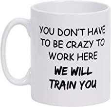 Coffee Mug We Will Train You Coffee Tea Cup Funny Words Novelty Gift Present White Ceramic Mug for Christmas Thanksgiving ...