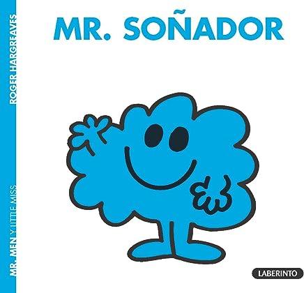 MR. SOÑADOR