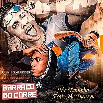 Barraco do Corre (feat. Mc Theuzyn)