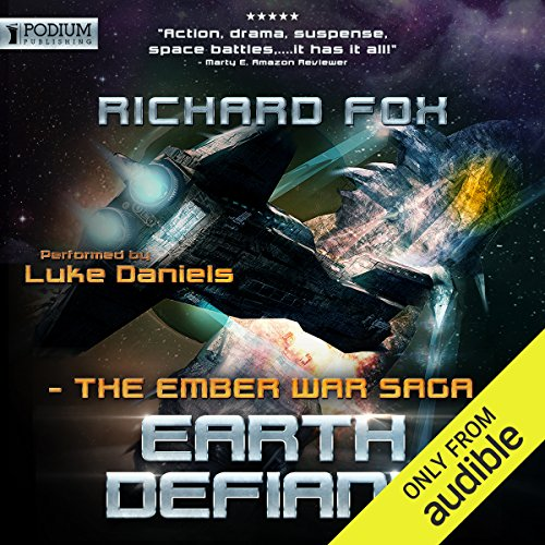 Earth Defiant     The Ember War, Book 4              By:                                                                                                                                 Richard Fox                               Narrated by:                                                                                                                                 Luke Daniels                      Length: 9 hrs and 27 mins     174 ratings     Overall 4.7