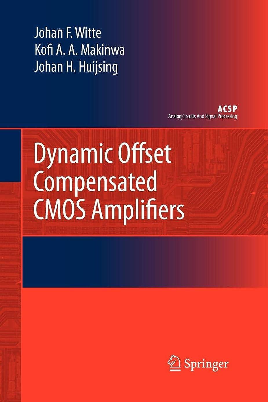 手錠満員慣習Dynamic Offset Compensated CMOS Amplifiers (Analog Circuits and Signal Processing)