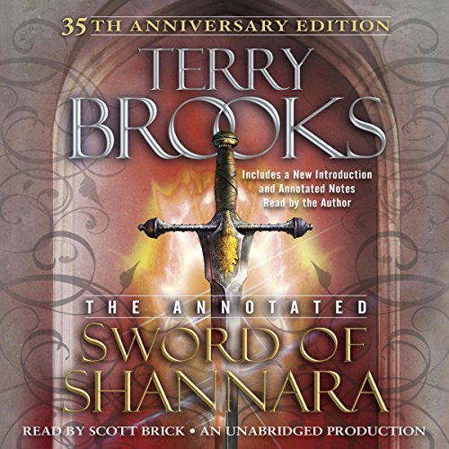 The Annotated Sword of Shannara: 35th Anniversary Edition     A Sword of Shannara Novel              Autor:                                                                                                                                 Terry Brooks                               Sprecher:                                                                                                                                 Scott Brick                      Spieldauer: 27 Std. und 30 Min.     5 Bewertungen     Gesamt 4,4