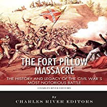 The Battle Of Fort Pillow Summary