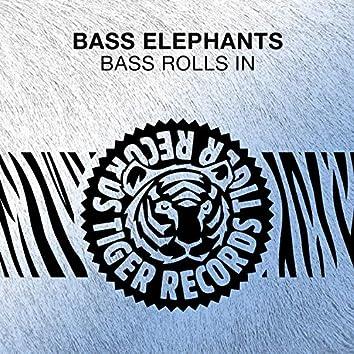 Bass Rolls In